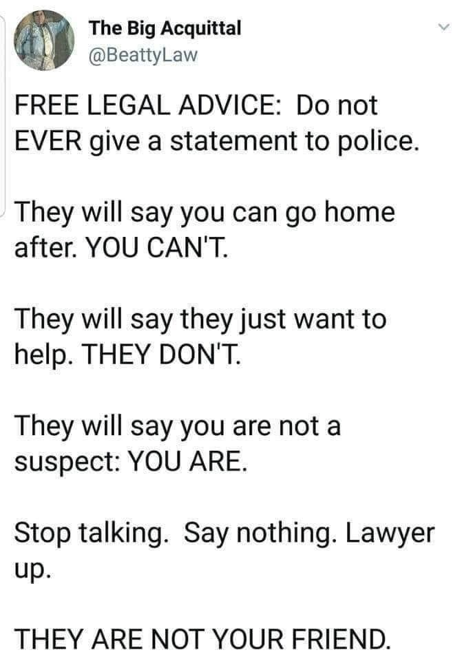 Free Legal Advice Never Talk to Cops NEVER