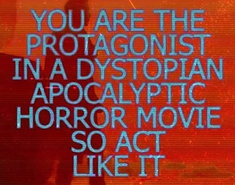 You are the Protagonist