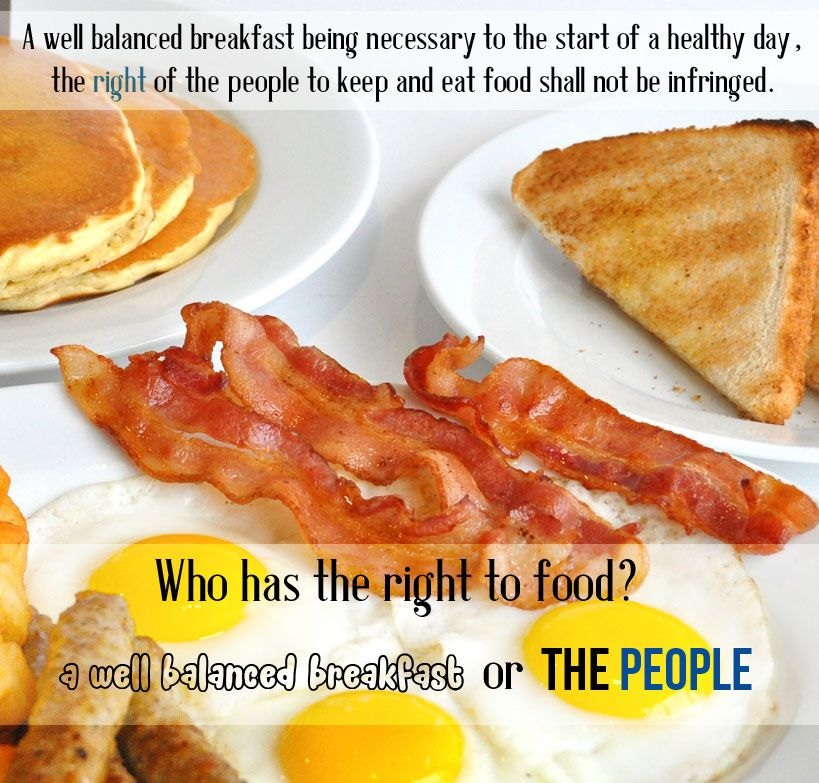Breakfast as an Analogy for the 2nd Amendment